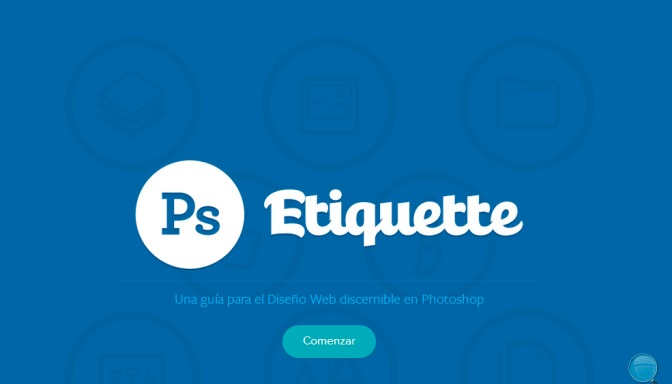 Photoshop Etiquette: Guía de Diseño Web en Photoshop